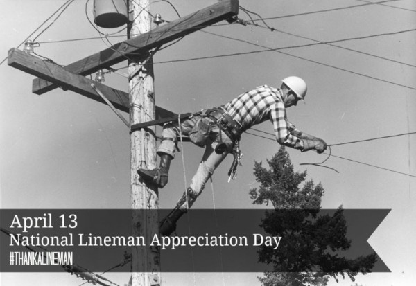 National-Lineman-Appreciation-Day